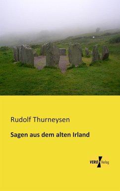 Sagen aus dem alten Irland
