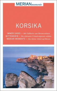 MERIAN momente Reiseführer Korsika - Holtkamp, Stefanie