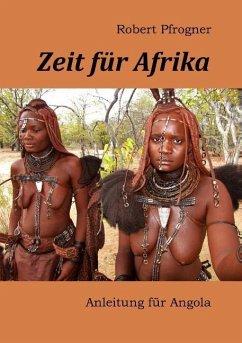 Zeit für Afrika - Pfrogner, Robert