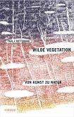 Wilde Vegetation
