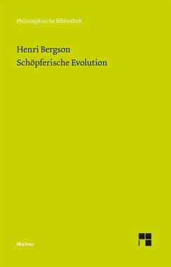 Schöpferische Evolution - Bergson, Henri