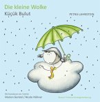 Die kleine Wolke. KITA-Version deutsch/türkisch