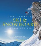 Fifty Places to Ski and Snowboard Before You Die (eBook, ePUB)