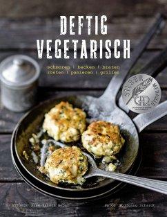 Deftig vegetarisch - Weber, Anne-Katrin
