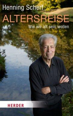 Altersreise - Scherf, Henning