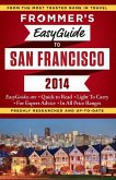 Frommer's EasyGuide to San Francisco 2014 (eBook, ePUB)