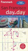 Frommer's San Francisco day by day (eBook, ePUB)