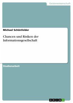 Chancen und Risiken der Informationsgesellschaft
