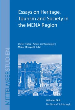 Essays on Heritage, Tourism and Society in the MENA Region