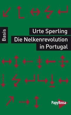 Die Nelkenrevolution in Portugal - Sperling, Urte