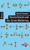 Deutschland und der Erste Weltkrieg