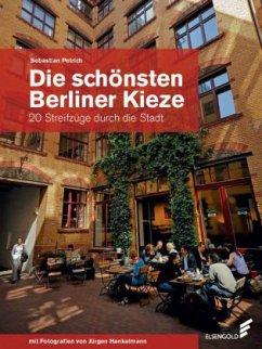 Die schönsten Berliner Kieze - Petrich, Sebastian