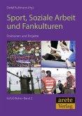 Sport, Soziale Arbeit und Fankulturen