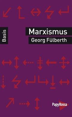 Marxismus - Fülberth, Georg