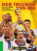 Brasilien 2014. Die Fußball-Weltmeisterschaft