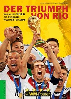 Der Triumph von Rio - Kühne-Hellmessen, Ulrich; Vetten, Detlef