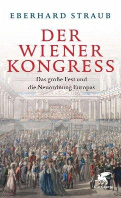 Der Wiener Kongress - Straub, Eberhard
