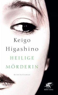 Heilige Mörderin - Higashino, Keigo