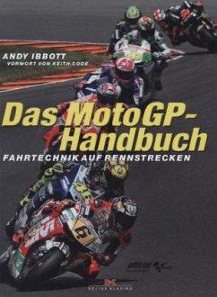 Das MotoGP-Handbuch - Ibbott, Andy