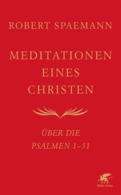 Meditationen eines Christen - Spaemann, Robert