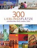 300 Lieblingsplätze zwischen New York, London, Tokio