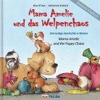 Mama Amelie und das Welpenchaos / Deutsch-Englisch