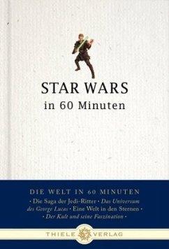 Star Wars in 60 Minuten - Schatz, Thorsten