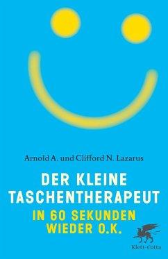 Der kleine Taschentherapeut - Lazarus, Arnold A.; Lazarus, Clifford N.