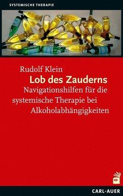 Lob des Zauderns - Klein, Rudolf