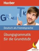 Übungsgrammmatik für die Grundstufe (eBook, PDF)