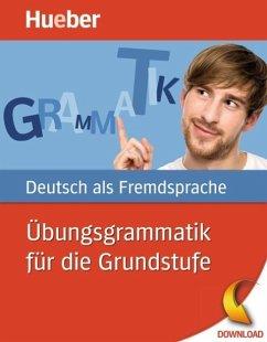 Übungsgrammmatik für die Grundstufe (eBook, PDF) - Billina, Anneli; Reimann, Monika