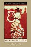 Cambridge Companion to the Aegean Bronze Age (eBook, PDF)
