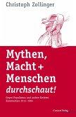 Mythen, Macht + Menschen durchschaut! (eBook, ePUB)