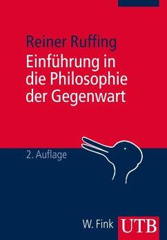 Einführung in die Philosophie der Gegenwart - Ruffing, Reiner