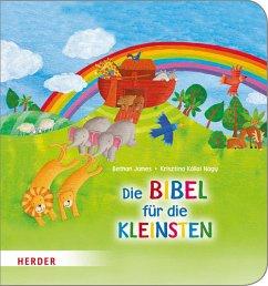 Die Bibel für die Kleinsten - James, Bethan