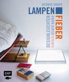 Lampenfieber - Huber, Herwig