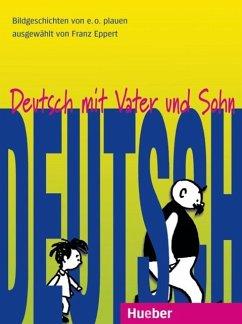 Deutsch mit Vater und Sohn (eBook, PDF) - Eppert, Franz