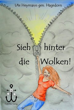 Sieh hinter die Wolken! (eBook, ePUB) - Ute Heymann gen. Hagedorn