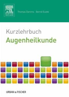 Kurzlehrbuch Augenheilkunde - Damms, Thomas;Guzek, Bernd