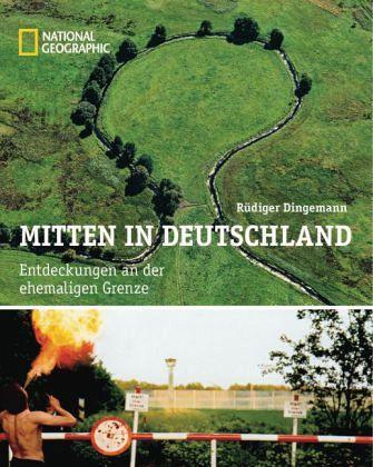 Mitten in Deutschland - Dingemann, Rüdiger