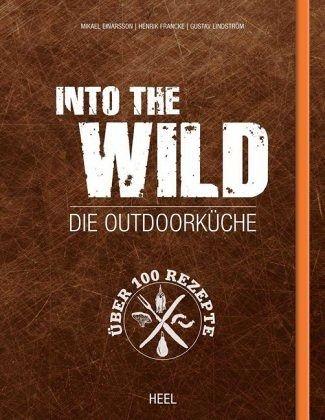 into the wild von mikael einarsson henrik francke gustav