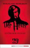 Unter dem Vulkan / Der Hexer Bd.29 (eBook, ePUB)