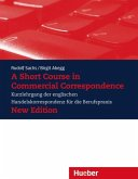 A Short Course in Commercial Correspondence (eBook, PDF)