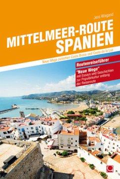 Mittelmeer-Route Spanien - Wiegand, Jens