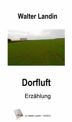 Dorfluft (eBook, ePUB) - Landin, Walter