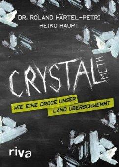 Crystal Meth - Härtel-Petri, Roland; Haupt, Heiko