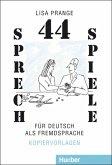 44 Sprechspiele für Deutsch als Fremdsprache (eBook, PDF)