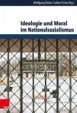 Ideologie und Moral im Nationalsozialismus