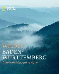 Wildes Baden-Württemberg