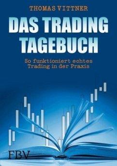 Das Tradingtagebuch - Vittner, Thomas